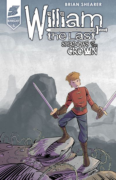 William the Last – Shadow of the Crown #3 – 5 (2019-2020)