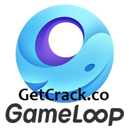 GameLoop 1.0.0.1 Crack + Serial Key 2021 Full Version [Latest]