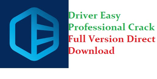 Driver Easy Professional Crack + License Key 2020 [Latest]