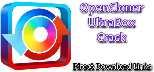 OpenCloner UltraBox Crack With Serial Key 2021