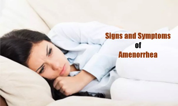 Signs and Symptoms of Amenorrhea