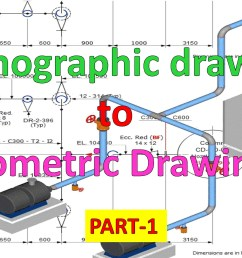 2469x1510 piping draw isometric drawing from orthographic drawing part 1 [ 2469 x 1510 Pixel ]