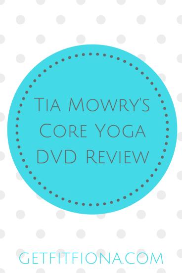Tia Mowrys Core Yoga DVD Review