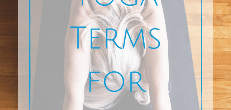 Yoga Terms for Beginners