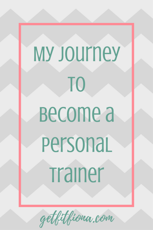 My Journey to Become a Personal Trainer