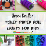Craft Ideas For Toilet Paper Rolls Green Crafts 60 Toilet Paper Roll Crafts For Kids Large400 Id 2660541 craft ideas for toilet paper rolls|getfuncraft.com
