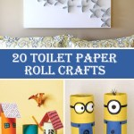 Crafts With Toilet Paper Rolls 20 Toilet Paper Roll Crafts