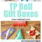 Crafts With Toilet Paper Rolls Tp Roll Gift Boxes crafts with toilet paper rolls |getfuncraft.com