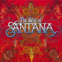 Santana - The Best Of Santana (1998) [Reissue 2015] {SACD-R + FLAC 24-88,2}