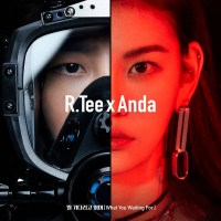 R.Tee x Anda - 뭘 기다리고 있어 (What You Waiting For) [FLAC + MP3 320 / WEB] [2019.03.06]
