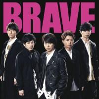 嵐 (Arashi) - BRAVE [FLAC + MP3 320 + Blu-ray ISO] [2019.09.11]