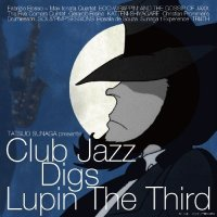 VA - クラブ・ジャズ・ディグス・ルパン三世 (Club Jazz Digs Lupin The Third) [FLAC / 24bit Lossless / WEB] [2010.03.10]