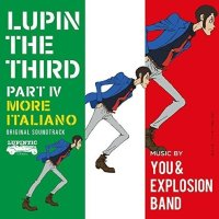 You & Explosion Band - ルパン三世 PART IV オリジナル・サウンドトラック ~ MORE ITALIANO [FLAC / 24bit Lossless / WEB] [2016.03.23]