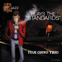 "Yuji Ohno Trio (大野雄二) - Lupin the Third Jazz Play The ""Standards"" [FLAC / 24bit Lossless / WEB] [2003.05.21]"