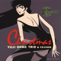 Yuji Ohno Trio (大野雄二) & Friends - Lupin the Third Jazz Christmas [FLAC / 24bit Lossless / WEB] [2003.11.21]