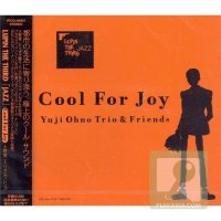 "Yuji Ohno Trio (大野雄二) & Friends - LUPIN THE THIRD ""JAZZ"" Cool For Joy [FLAC / 24bit Lossless / WEB] [2005.02.23]"