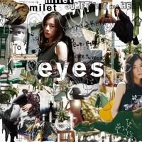 milet - eyes [24bit Lossless + MP3 320 / WEB] [2020.06.03]