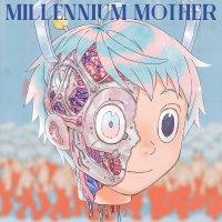 Mili - Millennium Mother [FLAC / 24bit Lossless / WEB] [2018.04.25]