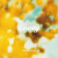 BUMP OF CHICKEN - Gravity [FLAC + AAC / WEB] [2020.09.10]