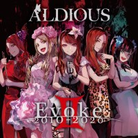 ALDIOUS - Evoke II 2010-2020 [FLAC + MP3 320 / CD] [2020.09.30]