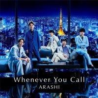 Arashi (嵐) - Whenever You Call [FLAC + MP3 320 / WEB] [2020.09.18]