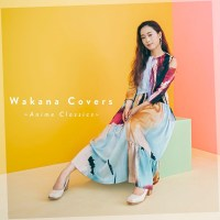 Wakana - Wakana Covers ~Anime Classics~ [FLAC / 24bit Lossless / WEB] [2020.12.09]