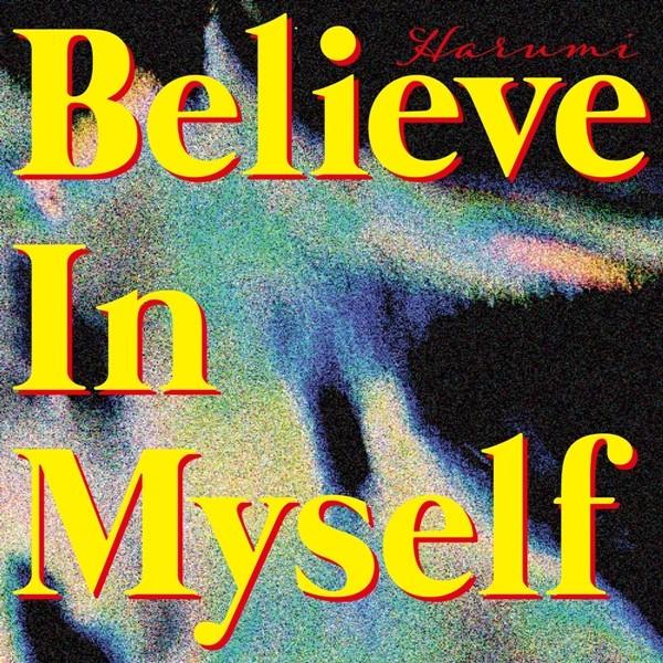 [Single] 遥海 (Harumi) – Believe In Myself [FLAC / 24bit Lossless / WEB] [2020.05.29]