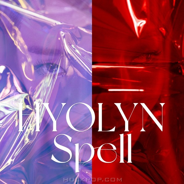 [Single] Hyolyn (효린) – Spell [24bit Lossless + MP3 320 / WEB] [2020.11.23]