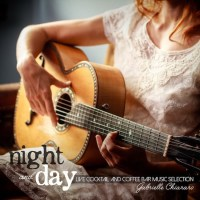 VA - Night and Day: Live Cocktail and Coffee Bar Music Selection [FLAC / 24bit Lossless / WEB] [2016.04.30]
