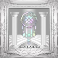 Dreamcatcher - Dystopia : Road to Utopia [FLAC + MP3 320 / WEB] [2021.01.26]