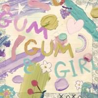 Kyary Pamyu Pamyu (きゃりーぱみゅぱみゅ) - GUM GUM GIRL [FLAC + MP3 320 / WEB] [2021.01.29]