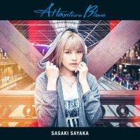 佐咲紗花 (Sayaka Sasaki) - Atlantico Blue [FLAC / 24bit Lossless / WEB] [2015.11.18]