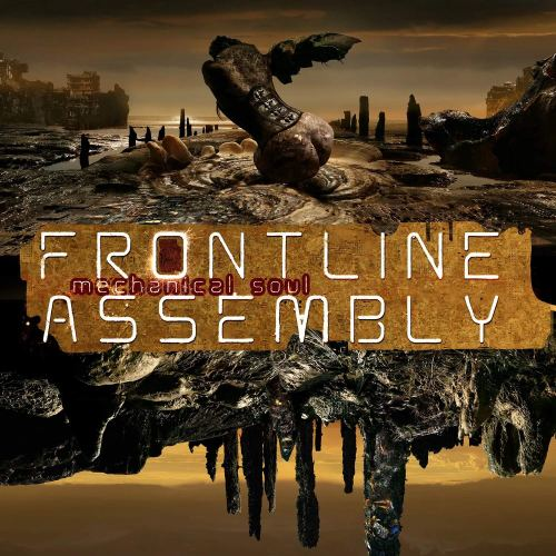 Front Line Assembly<br>Frontline Assembly - Mechanical Soul (2021) [FLAC] Download