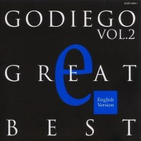 GODIEGO - GODIEGO GREAT BEST Vol.2 -English Version- [24bit Lossless + MP3 320 / WEB] [1994.05.21]