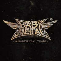 BABYMETAL - 10 BABYMETAL YEARS [CD FLAC + MKV 1080p] [2020.12.23]