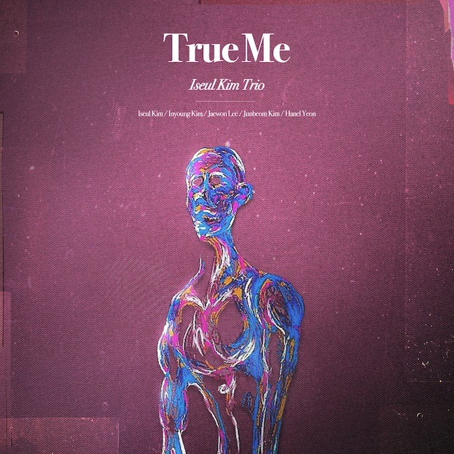 [Album] Iseul Kim Trio (김이슬 트리오) – True Me [24bit Lossless + MP3 320 / WEB] [2021.04.05]
