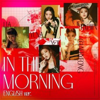 ITZY - In the morning (English Ver.) [FLAC + MP3 320 / WEB] [2021.05.14]