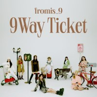 fromis_9 - 9 WAY TICKET [24bit Lossless + MP3 320 / WEB] [2021.05.17]