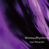 久石譲 (Joe Hisaishi) - MinimalRhythm IV [FLAC / 24bit Lossless / WEB] [2021.07.07]
