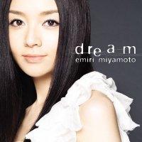 宮本笑里 (Emiri Miyamoto) - dream [SACD ISO + DSF DSD64 + Hi-Res FLAC] [2009.10.21]