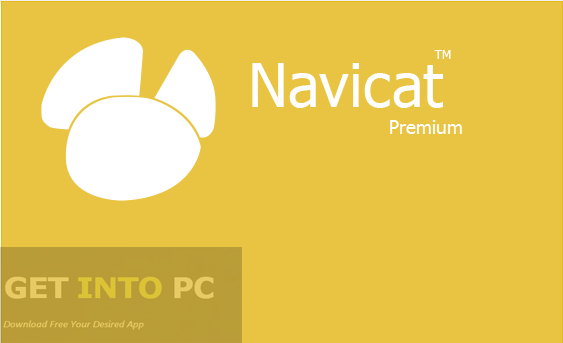 PremiumSoft Navicat Premium Free Download