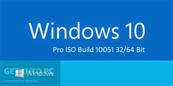 Windows 10 Pro ISO Build 10051 64 Bit Free Download