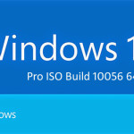 Windows 10 Pro ISO Build 10056 64 Bit Free Download