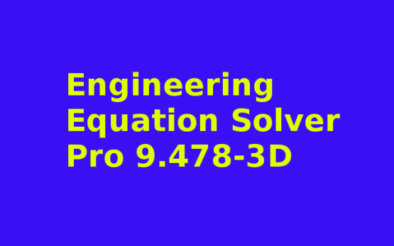 Engineering Equation Solver Pro 9.478-3D Free Download