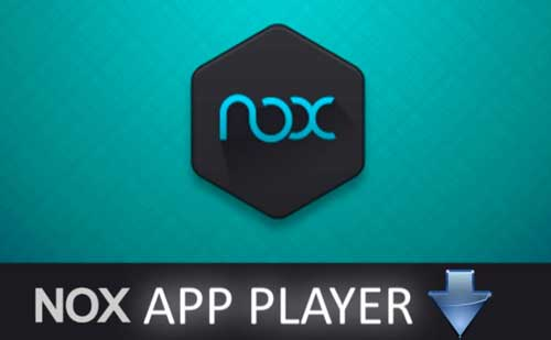 Download Nox Android App Player for Windows