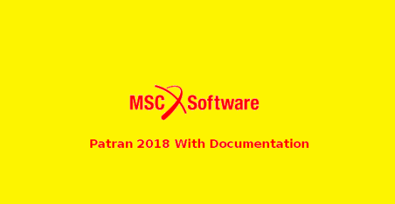 MSC Patran 2018 Free Download