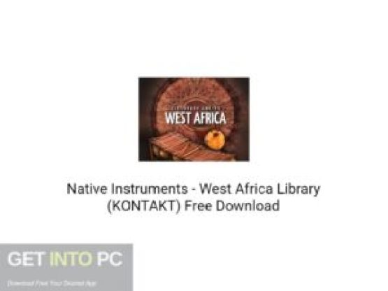 Native Instruments West Africa Library (KONTAKT) Free Download GetIntoPC.com