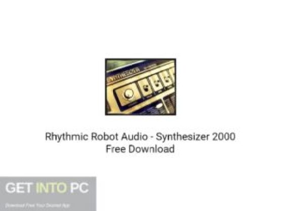 Rhythmic Robot Audio Synthesizer 2000 Free Download-GetintoPC.com.jpeg