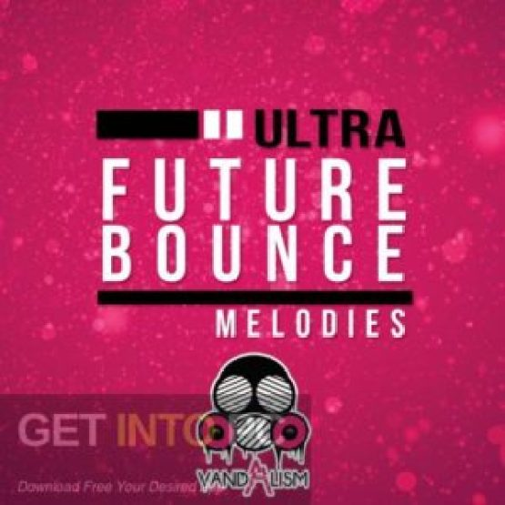Vandalism-Ultra-Future-Bounce-Vocals-MIDI-WAV-Direct-Link-Free-Download-GetintoPC.com_.jpg