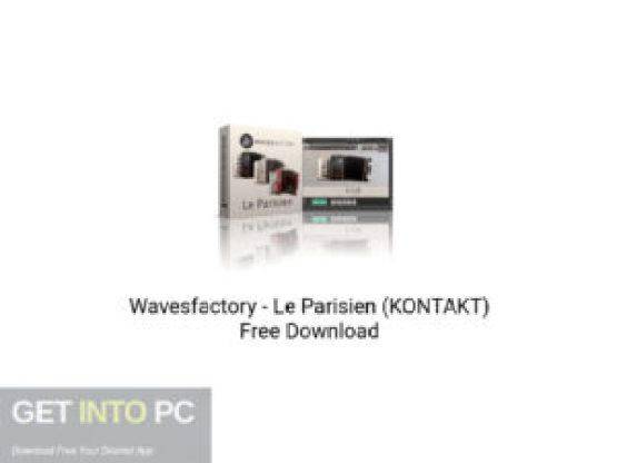 Wavesfactory Le Parisien (KONTAKT) Free Download-GetintoPC.com.jpeg